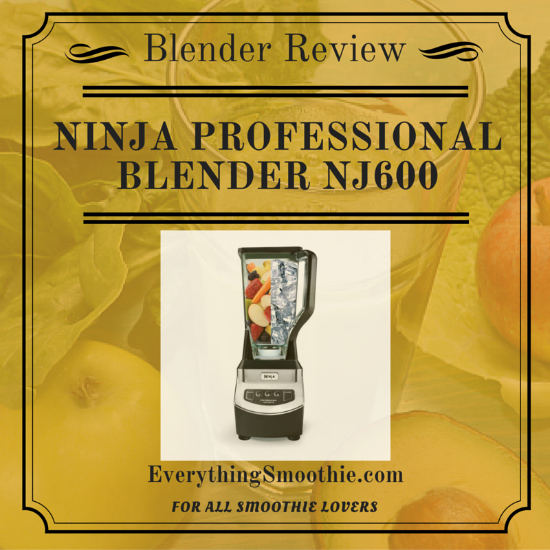 Ninja Professional Blender NJ600 Review